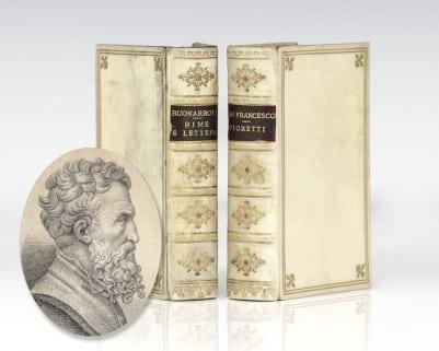 Rime e Lettere di Michelagnolo Bounarroti e I Fioretti di San Francesco.