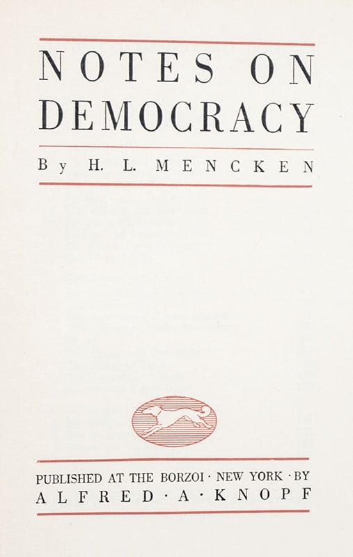 Notes On Democracy.