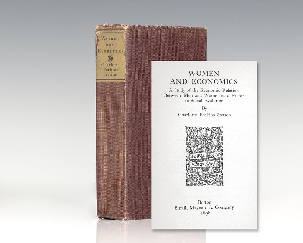 Women and Economics. A Study of the Economic Relations between Men and Women as a Factor in Social Evolution.