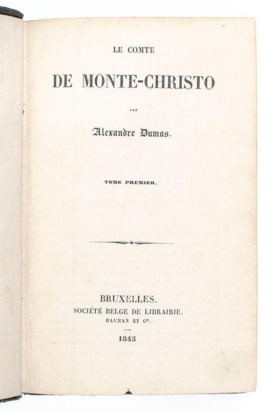 Le Comte de Monte-Christo [The Count of Monte-Cristo].