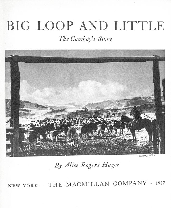 Big Loop and Little: The Cowboy's Story.