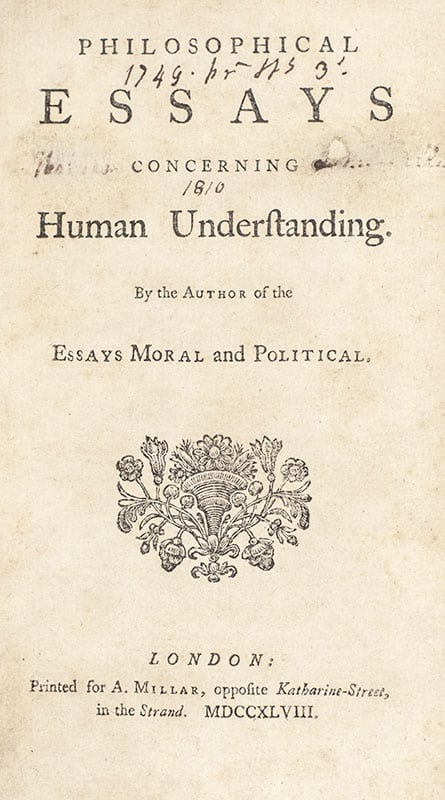 Philosophical Essays Concerning Human Understanding By the Author of the Essays Moral and Political.
