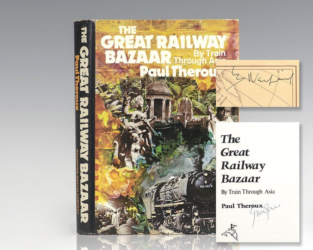 The Great Railway Bazaar: By Train Through Asia.