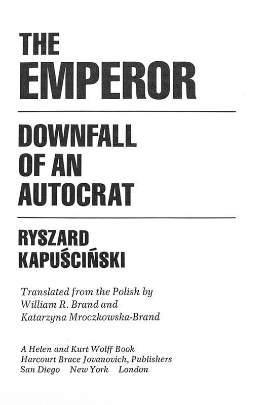 The Emperor: Downfall of an Autocrat.