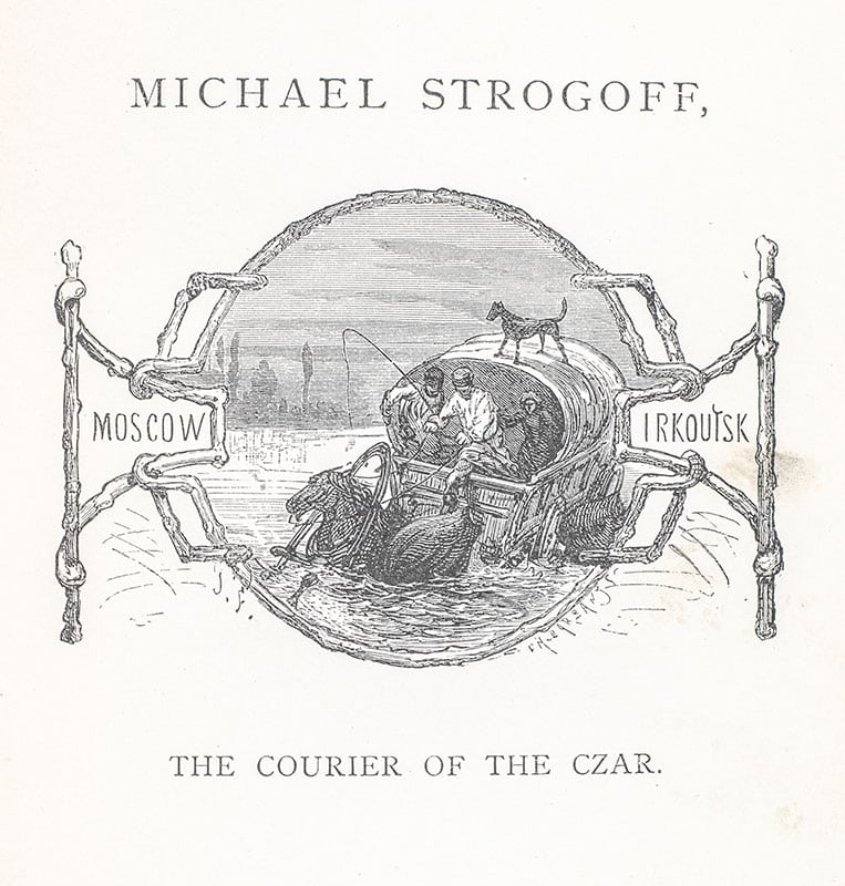Michael Strogoff, the Courier of the Czar.