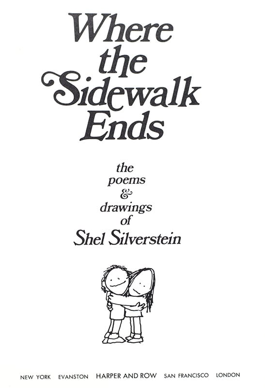 Where the Sidewalk Ends: Poems and Drawings.
