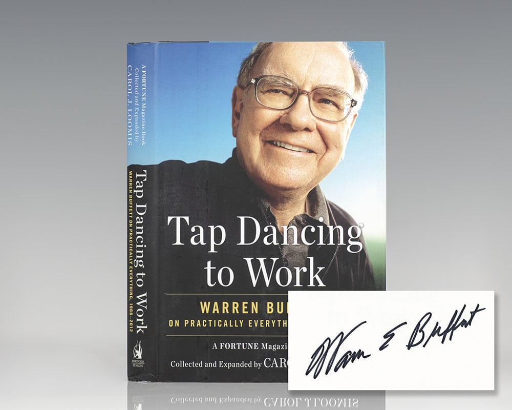Tap Dancing to Work: Warren Buffett on Practically Everything.
