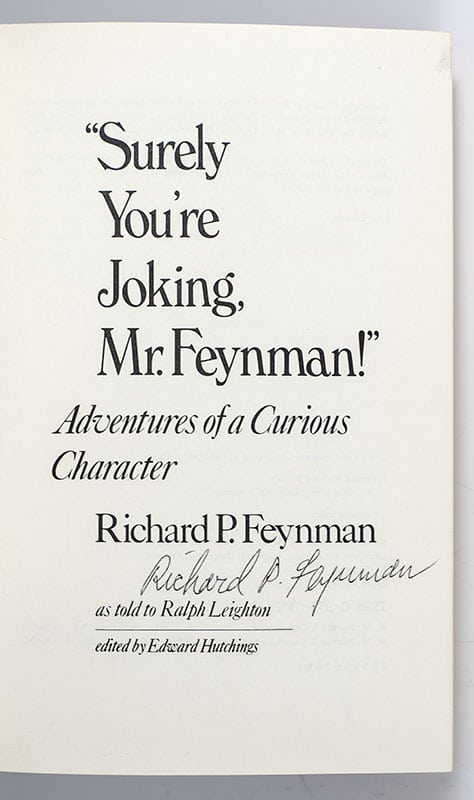 """""""Surely You're Joking, Mr. Feynman!"""" Adventures of a Curious Character."""