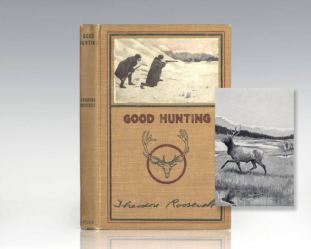 Good Hunting: In the Pursuit of Big Game in the West.