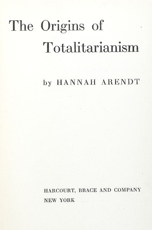 The Origins of Totalitarianism.
