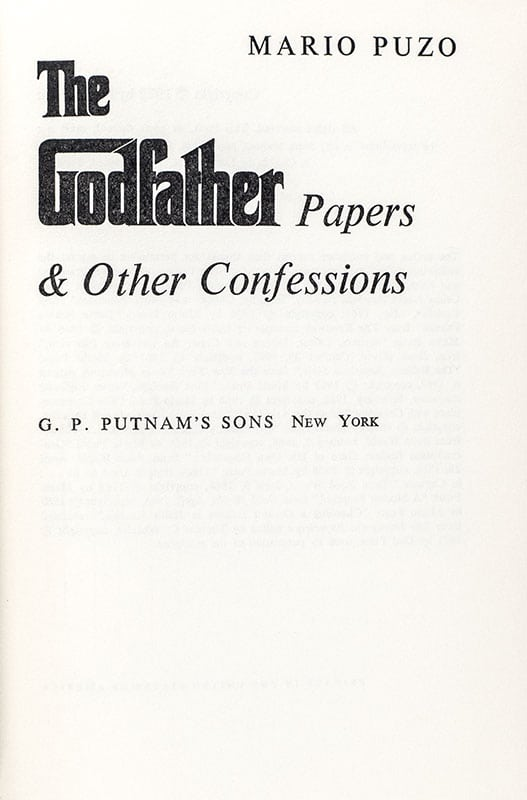The Godfather Papers and Other Confessions.