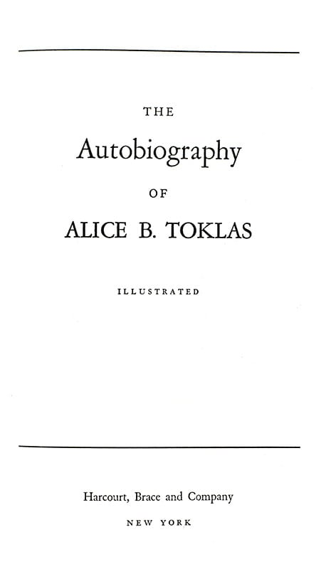 The Autobiography of Alice B. Toklas.