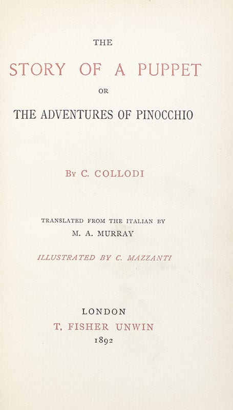 The Story of a Puppet or the Adventures of Pinocchio. Translated from the Italian by M. A. Murray. Illustrated by C. Mazzanti.
