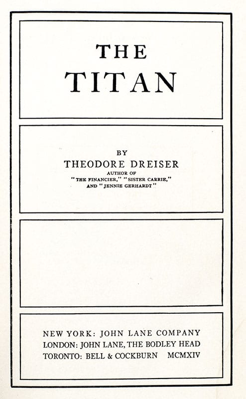 The Trilogy of Desire: The Financier, The Titan, and The Stoic.