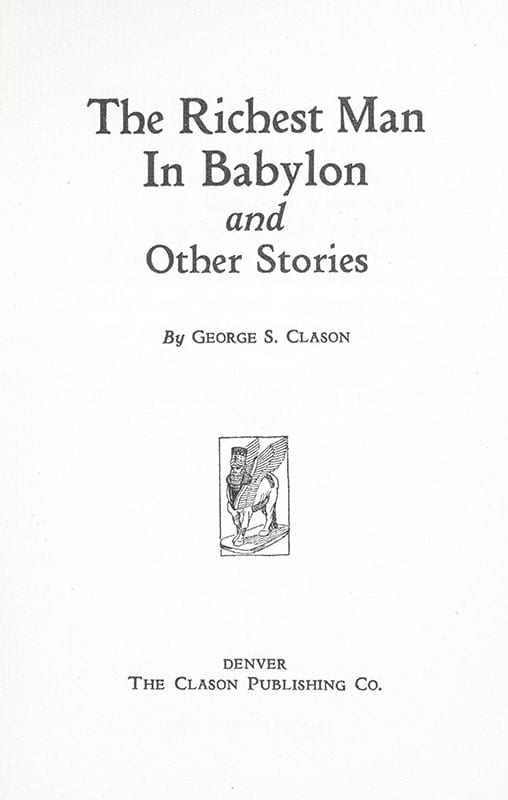 The Richest Man in Babylon and Other Stories George Samuel