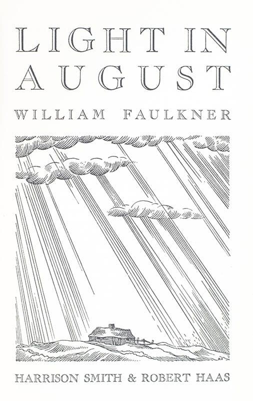 Light In August.