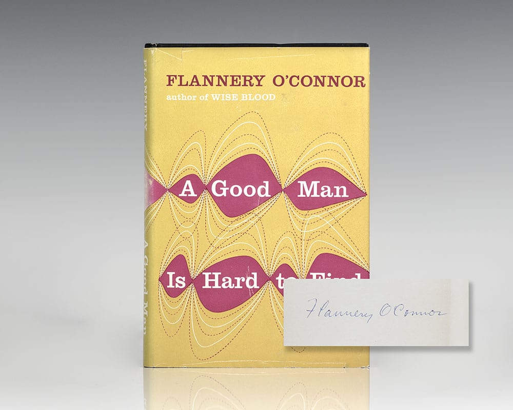 A Good Man Is Hard To To Find.