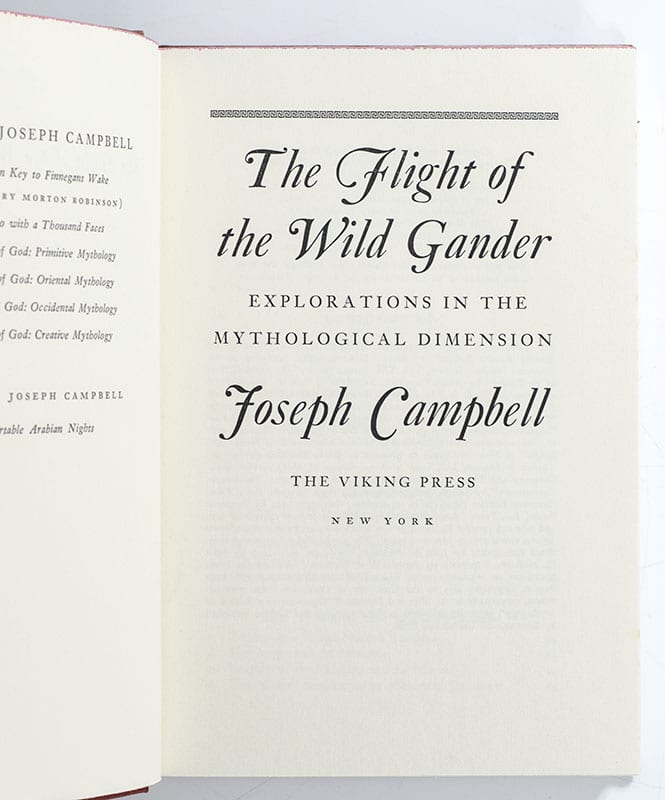 The Flight of the Wild Gander: Explorations in the Mythological Dimension.