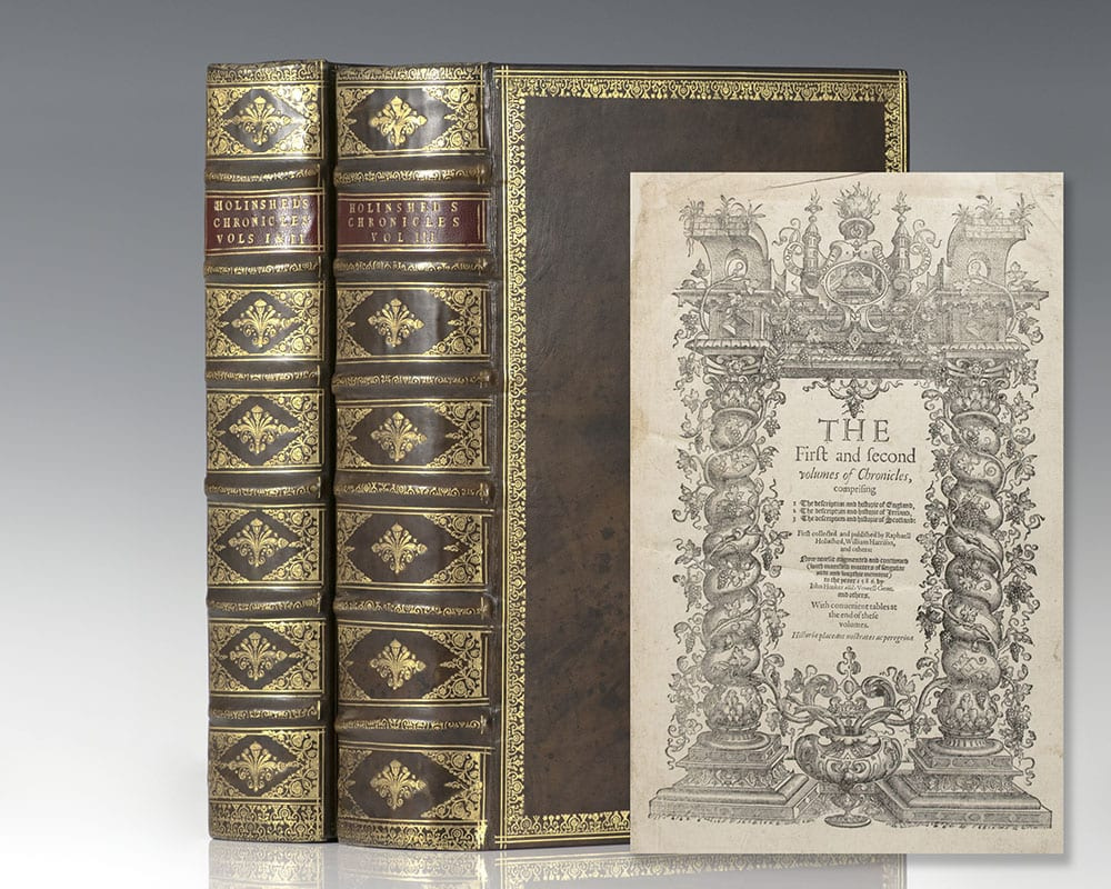 The First and Second Volumes of Chronicles of England, Scotland, and Ireland WITH: The Third volume of Chronicles, beginning at Duke William the Norman (Holinshed Chronicles).