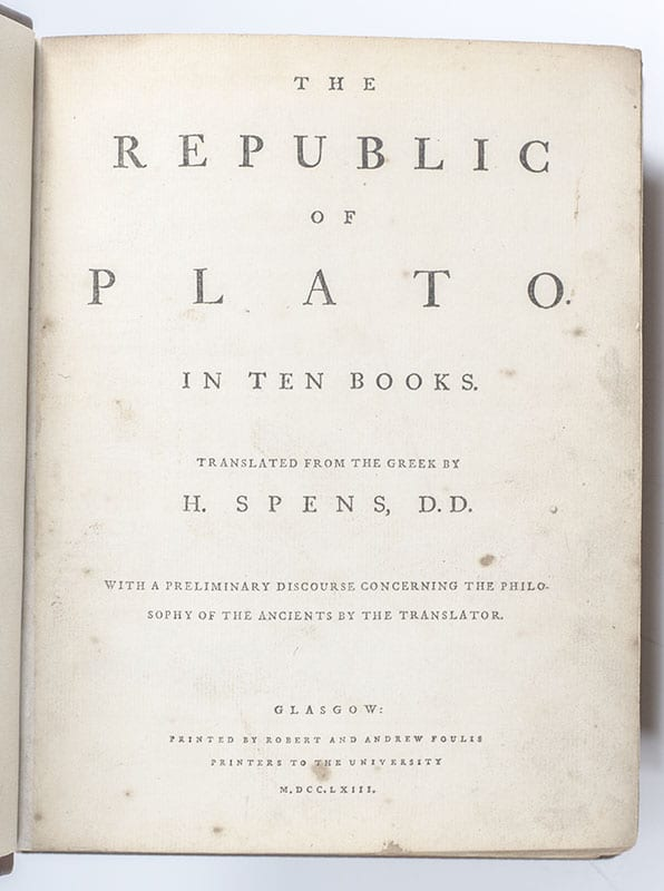 The Republic of Plato. In Ten Books. Translated from the Greek by H. Spens. With a Preliminary Discourse Concerning the Philosophy of the Ancients by the Translator.