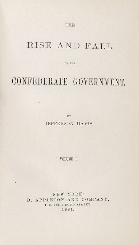 The Rise and Fall of the Confederate Government.