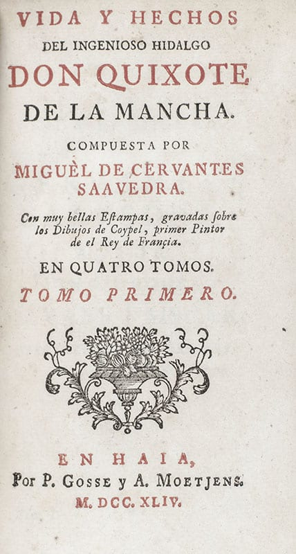Vida Y Hechos Del Ingenioso Hidalgo Don Quixote De La Mancha: Con Muy Bellas Estampas Gravadas Sobre Los Dibujos de Coypel, Primer Pinto de el Rey de Francia.