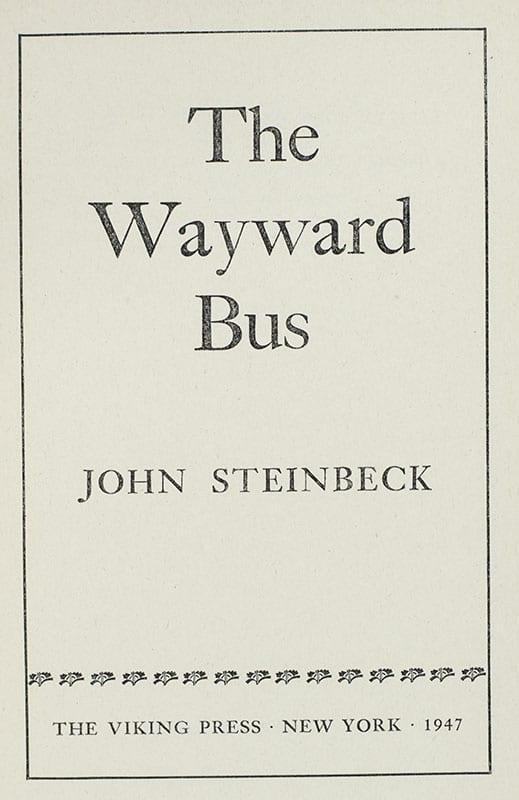 The Wayward Bus.