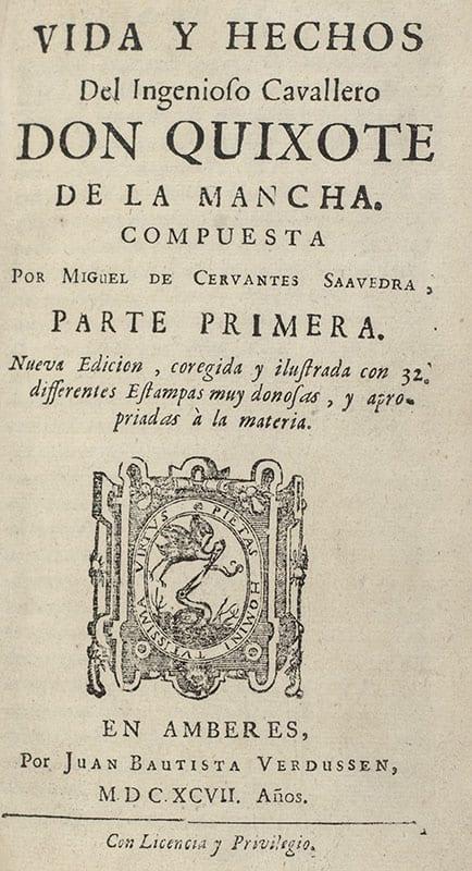 Vida, Y Hechos Del Ingenioso Cavallero Don Quixote de la Mancha.