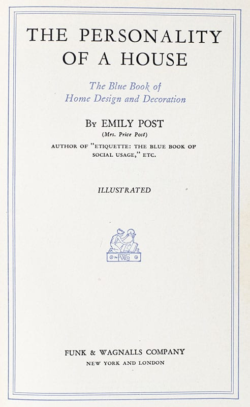 The Personality of a House: The Blue Book of Home Design and Decoration.