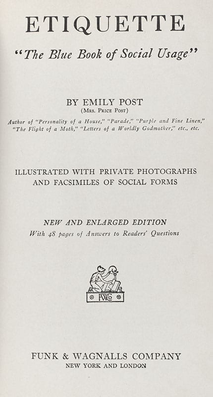 Etiquette: The Blue Book of Social Usage.
