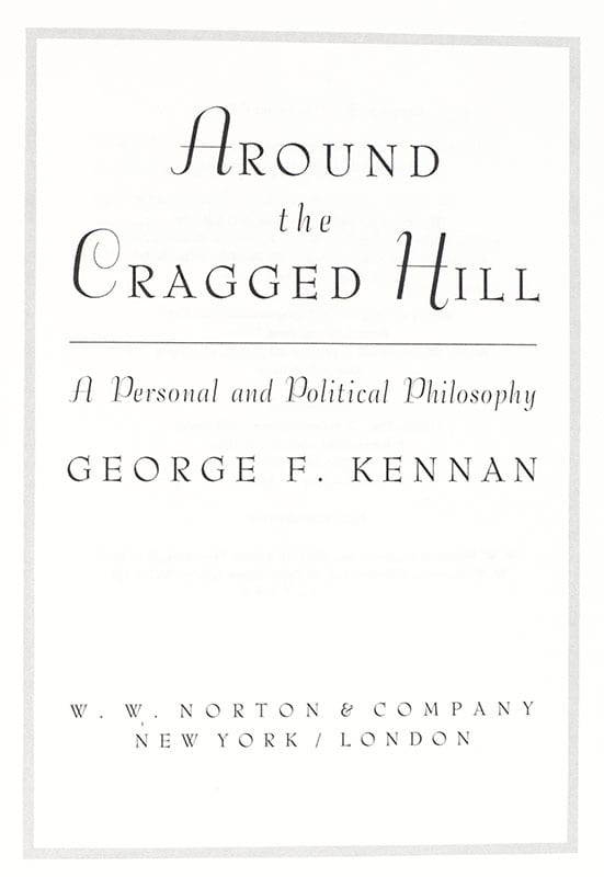 Around the Cragged Hill: A Personal and Political Philosophy.