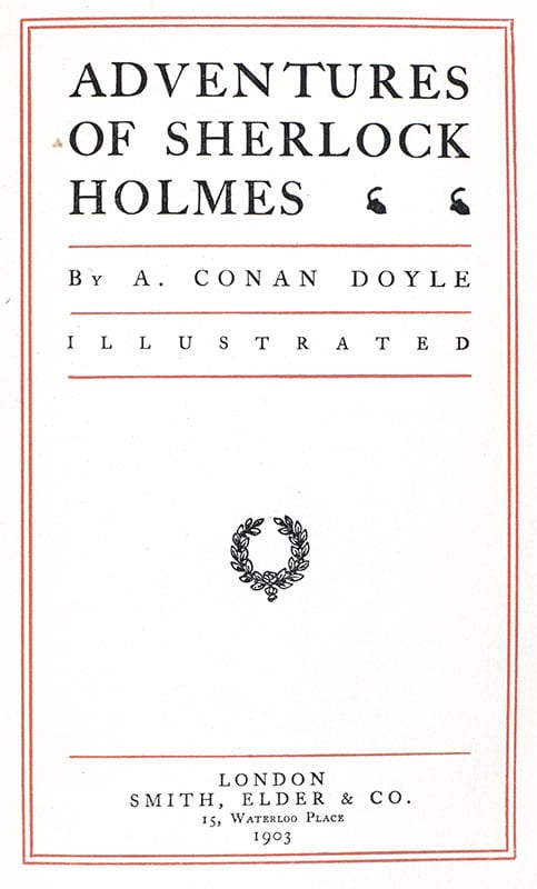 The Works of Arthur Conan Doyle Including: Adventures and Memoirs of Sherlock Holmes, A Study in Scarlet, The Sign of the Four, The Refugees, Round the Red Lamp, Tragedy of the Korosko, and The White Company.