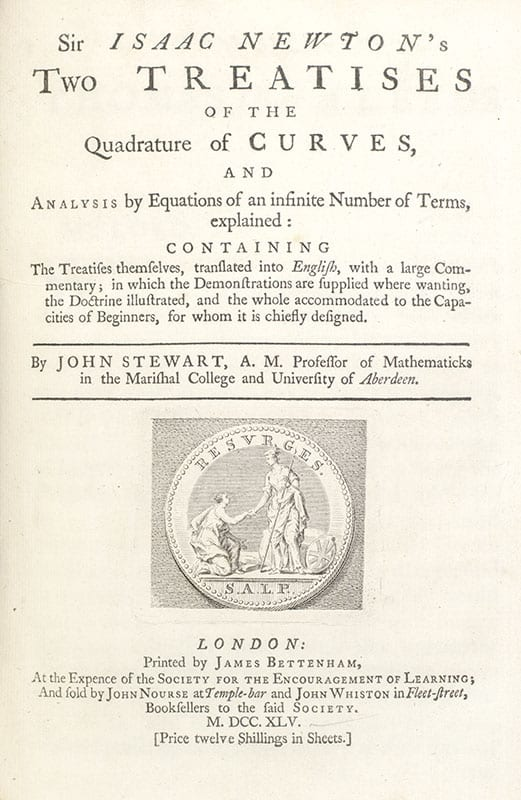 Sir Isaac Newton's Two Treatises of the Quadrature of Curves, and Analysis by Equations of an Infinite Number of Terms, Explained.