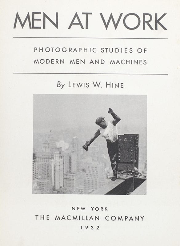 Men at Work: Photographic Studies of Men and Machines.