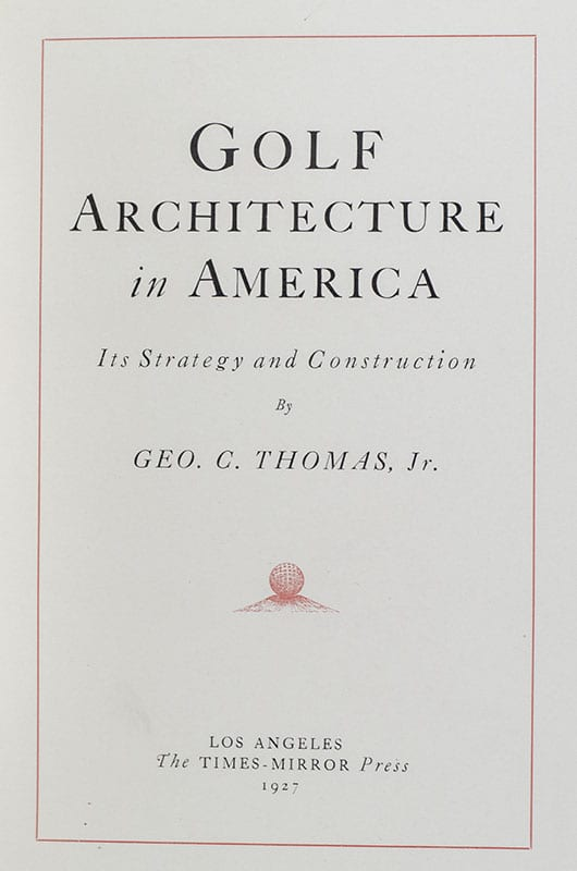 Golf Architecture in America: Its Strategy and Construction.