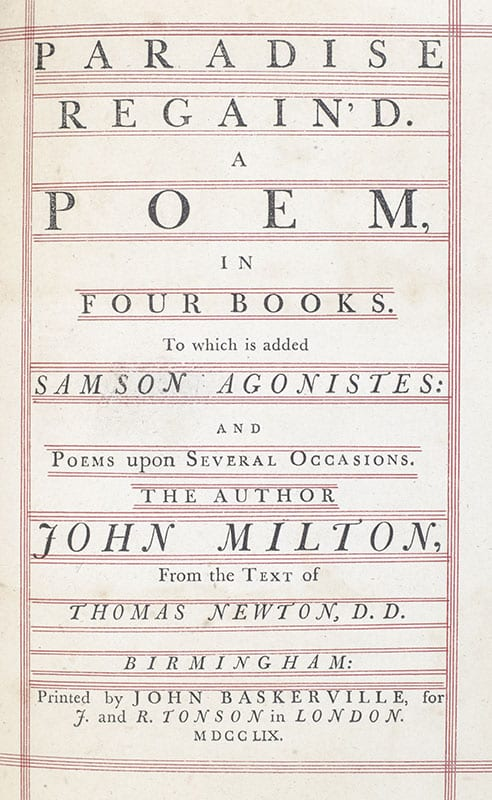 Paradise Regain'd. A Poem in Four Books To which is added Samson Agonistes: and Poems upon Several Occasions.