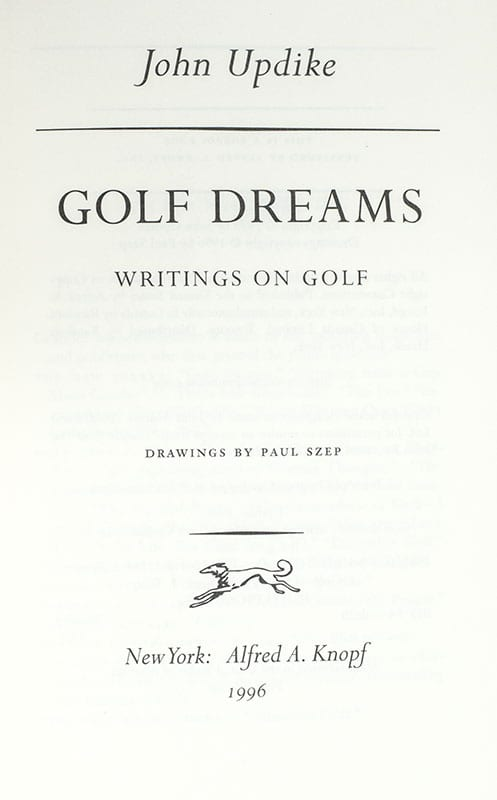 Golf Dreams: Writings on Golf.