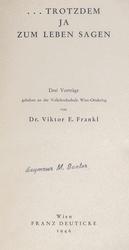 Trotzdem Ja Zum Leben Sagen: Ein Psychologe erlebt das Konzentrationslager (Man's Search For Meaning).