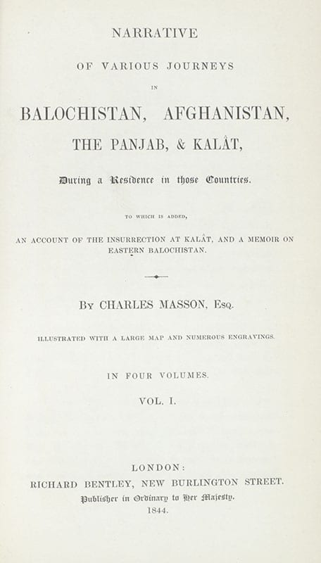 Narrative of Various Journeys in Balochistan, Afghanistan, The Panjab, & Kalat, During a Residence in those Countries.
