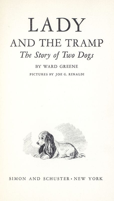 Lady and the Tramp: The Story of Two Dogs.