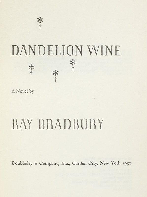Dandelion Wine.