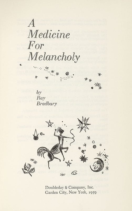 A Medicine For Melancholy: Stories of Wonder and Delight.