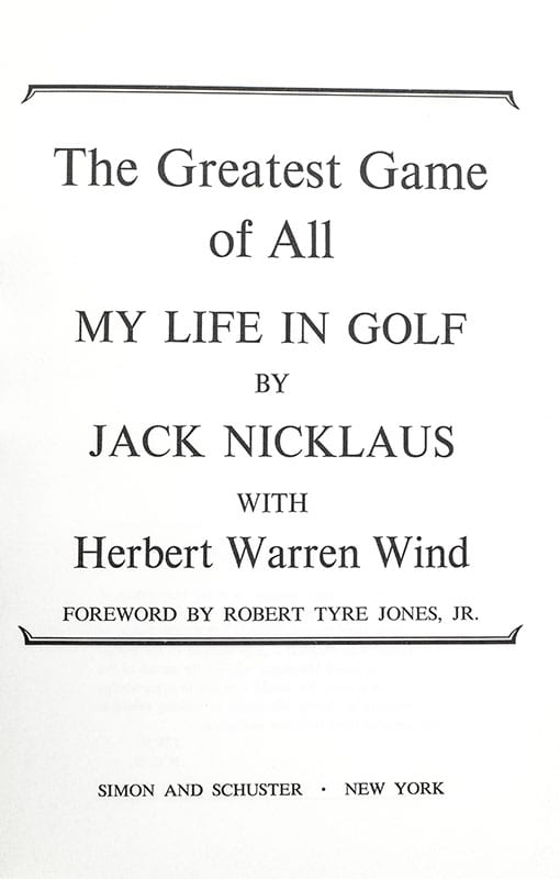 Greatest Game of All: My Life in Golf.