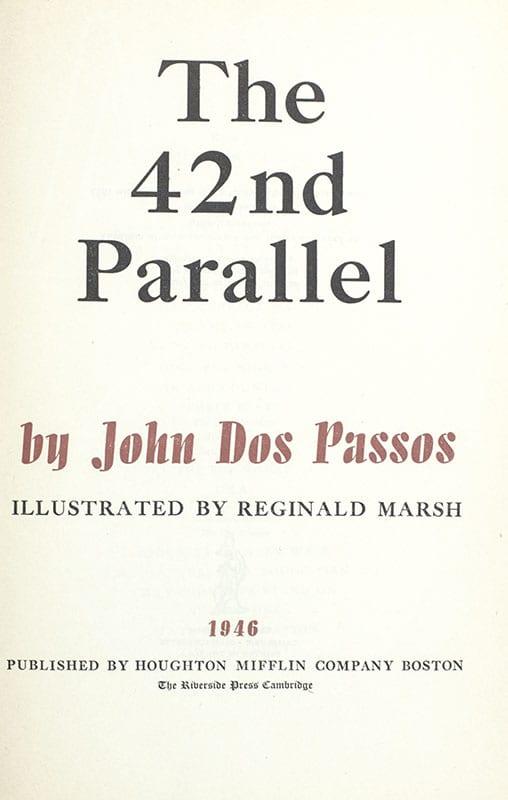U.S.A. Trilogy: 42nd Parallel, 1919, Big Money.