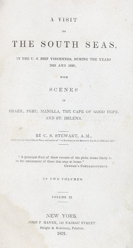 A Visit to the South Seas, in the United States' Ship Vincennes, During the Years 1829 and 1830; With Scenes in Brazil, Peru, Manilla, the Cape of Good Hope, and St. Helena.