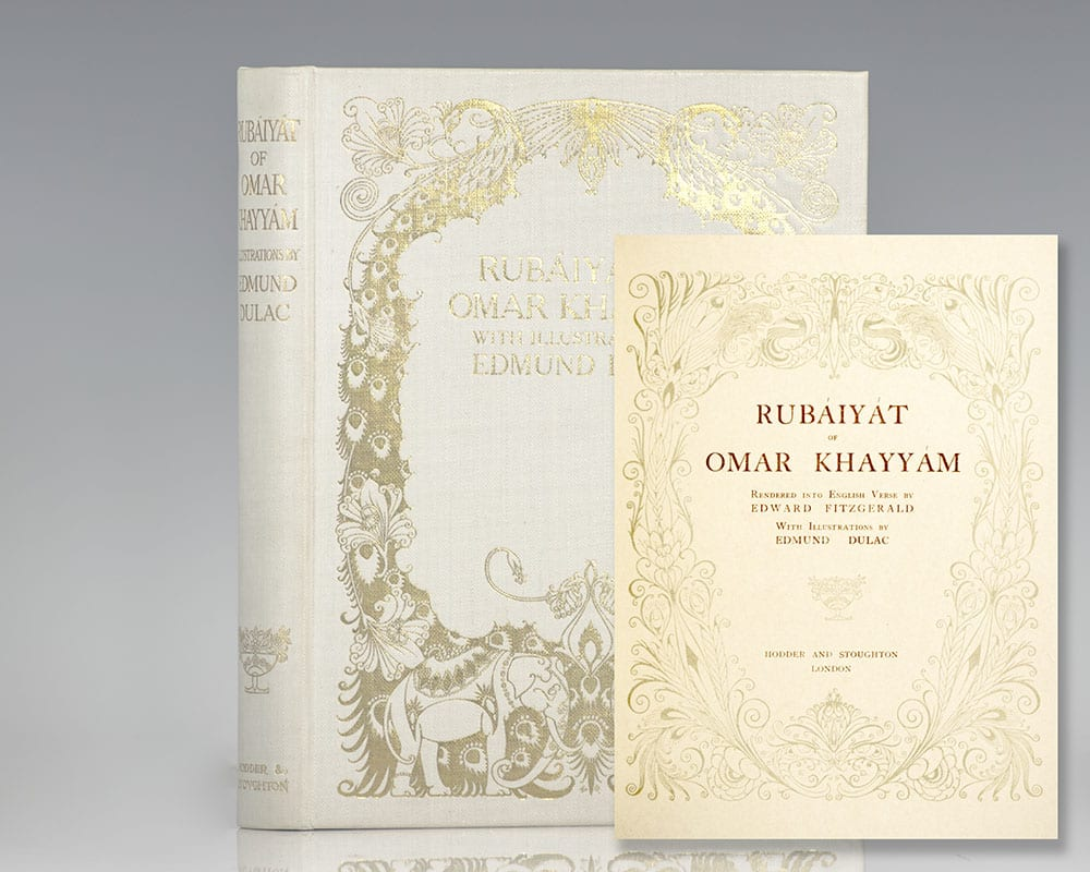 The Rubaiyat of Omar Khayyam.