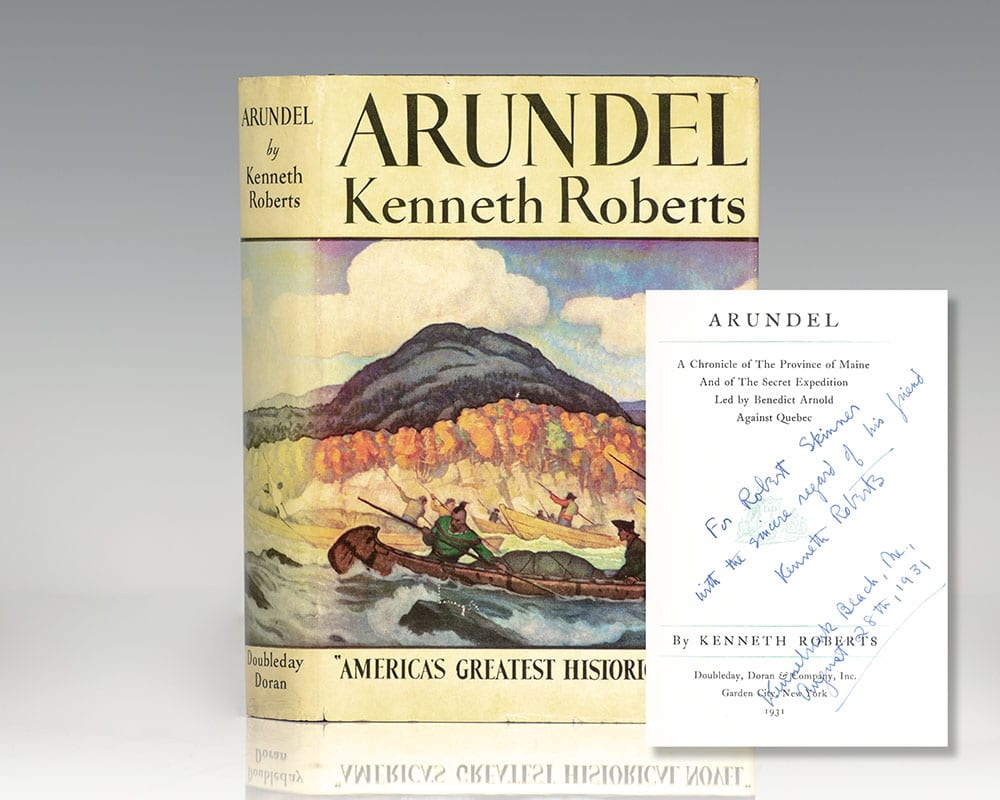 Arundel: A Chronicle of The Province of Maine And of The Secret Expedition Led by Benedict Arnold Against Quebec.