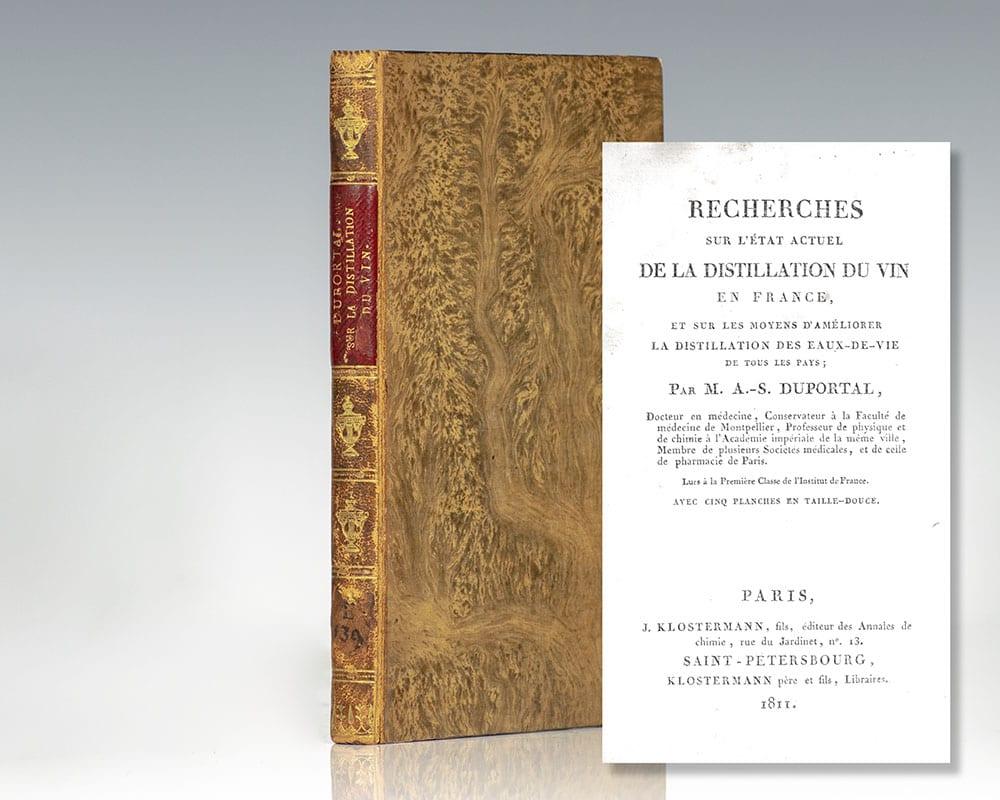 Recherches Sur L'état Actuel de la Distillation du Vin en France, et Sur Les Moyens d'Améliorer la Distillation des Eaux-de-vie. (Research on the Current State of Wine Distillation in France, and on Ways to Improve the Distillation of Eaux-de-vie).