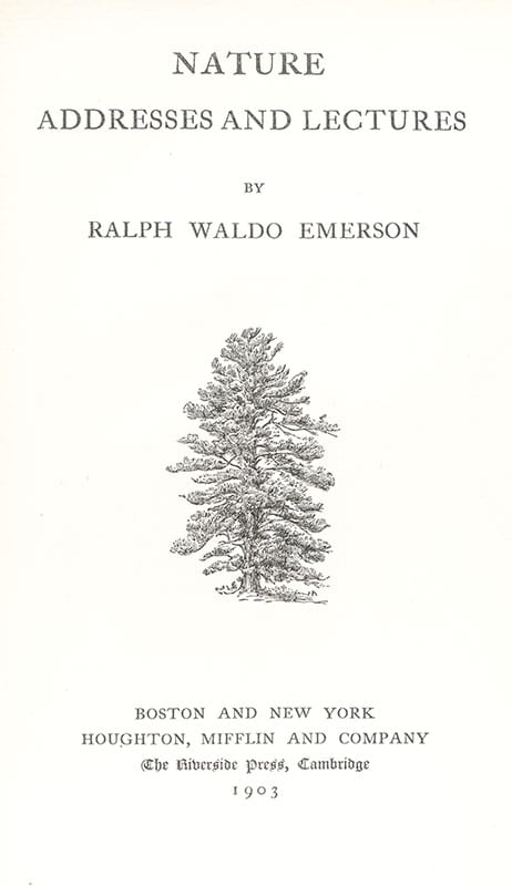 The Complete Works of Ralph Waldo Emerson.