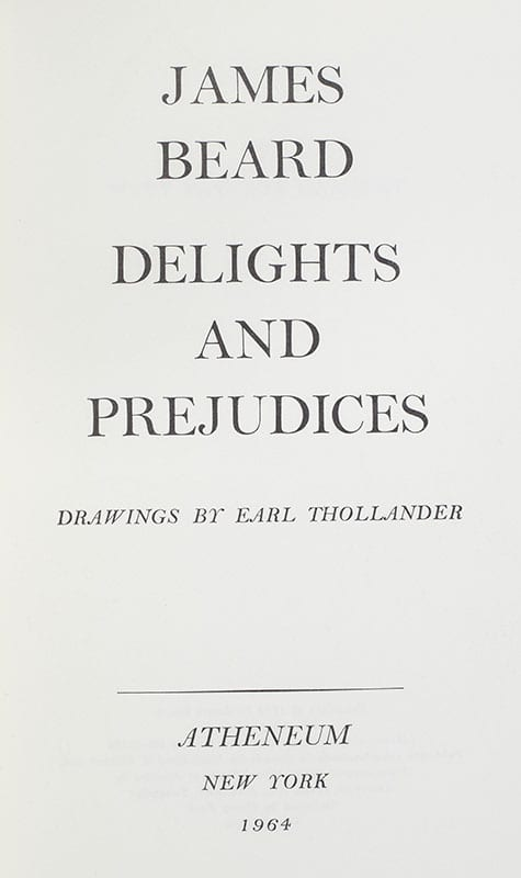 Delights and Prejudices.